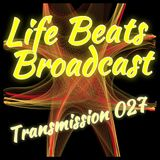 Life Beats Broadcast Transmission 027