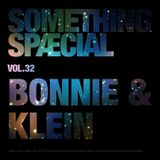 SOMETHING SPÆCIAL VOL.32 by BONNIE & KLEIN