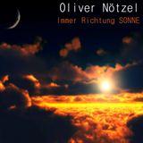 Oliver Nötzel - Immer Richtung Sonne [DJ-MiX]