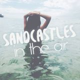 Sandcastles In The Air (Chill Tropical House Mix)
