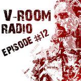 V-Room Radio - Episode 12