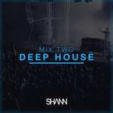 Shann Mix Two - Deep House