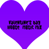 Valentine's Day house Mix!