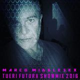 TUERI FUTURA SHOWMIX 2016 CREATED BY MARCO MIDDLESEX & LEO FRAPPIER