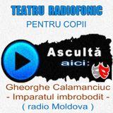 Din colectia mea: Gheorghe Calamanciuc - Imparatul imbrobodit - Teatru radiofonic pentru copii