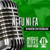 NI FU NI FA - 052 - 22-11-2017 - MIÉRCOLES DE 19 A 21 POR WWW.RADIOOREJA.COM