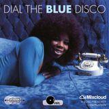Dial The Blue Disco