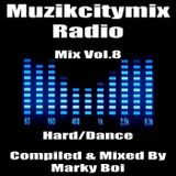 Marky Boi - Muzikcitymix Radio Mix Vol.8 (Hard/Dance)