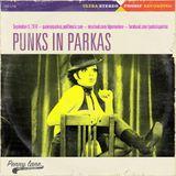 Punks in Parkas - September 6, 2018