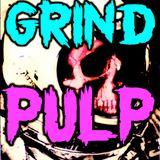 Grind Pulp FICTION Podcast 38.5 - Strange Gods of Space & Time