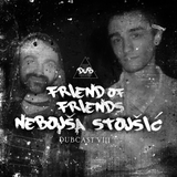 DUBCAST VIII by Friend Of Friends & Nebojsa Stojsic (Junio 2017) [Exclusive Mix]