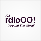 "Radio O.O! ""Around The World!"""