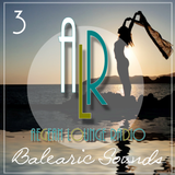 Aiko & ALR Present Balearic Sounds 3