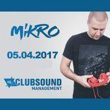 MIKRO @ Clubsound TV (5.04.2017)