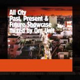 All City Showcase - Mixed by Om Unit (Jan 2010)