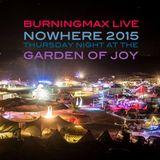 Burningmax Live @ Nowhere 2015 :: Garden 4hr DJ Set