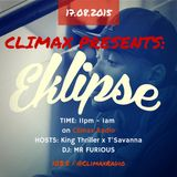 Climax Presents - w/ T'Savanna, King Thriller, MR Furious & Special Guest - Eklipse
