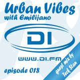 Urban Vibes 018 with Emilijano (guest mix by Tech Stan) @ DI.FM - 08 Jan 2013