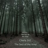 Charly 242 - The Sect of the Vinyl