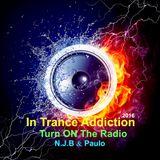 N.J.B & Paulo - In Trance Addiction / Mini Series 2016