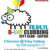 2 Electronix @ B-Day Clubbing CityClub Leipzig // 2011-11-04