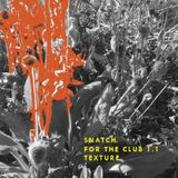 "snatch aka samuel lawrence ""for the club"" texture beats vol. 2"