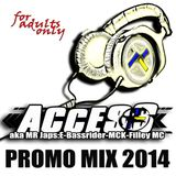 ACCESS Promo Mix 2014
