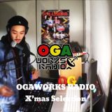 OGAWORKS RADIO PT.2 December 2017