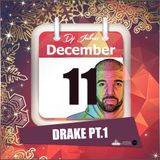 Jukess Advent Calendar - 11th December: Drake Pt.1