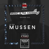 Music is the Answer. Capítulo Nº 143 |dj set by MUSSEN|