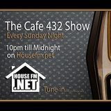 Cafe 432 Show with Jonsey 5th Nov 2017 Every Sunday Night 10pm-Midnight On Housefm.net