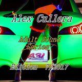 Alex Cullera @Adult Sound Series Edition 7/2017