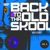 Dj Subz - Back to tha old skool Vol.4