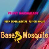 VELVET MARMALADE - Base Mosquito Deep Tech Fusion