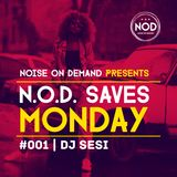 NOD Saves Monday #001 | Dj Sesi | #HipHop #RnB #FutureBeats