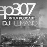 ONTLV PODCAST - Trance From Tel-Aviv - Episode 307 - Mixed By DJ Helmano