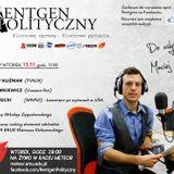 Rentgen Polityczny 6.11 - dr Piotr Forecki (UAM)