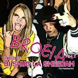 BROEIA VOL.2 by DJ Shug La Sheedah
