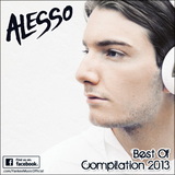 Alesso - Best Of Compilation (2013)