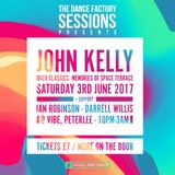 Warm Up for John Kelly @ Dance Factory Sessions - 03.06.17