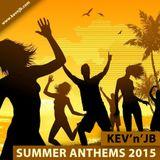 KEV'n'JB Summer Anthems 2015