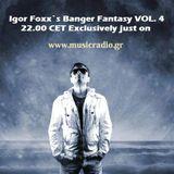 Igor Foxx-Banger Fantasy VOL.4