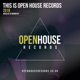This Is Open House Records 2018