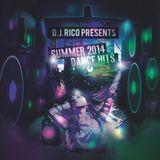 DJ Rico Presents Summer 2014 Dance Mix