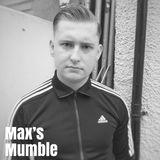 Max's Mumble #7: Steve Sallis (18/03/19)