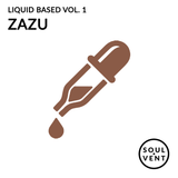 Liquid Based Vol. 1 - Zazu