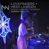 Lovefingers / Heidi Lawden - Mayan Warrior - Thursday - Burning Man - 2014