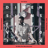 Dimensions 2016 Live Series: DJ Gilla (First Word Records)