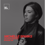 Octopus Radio 339 | Michelle Sparks