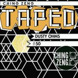 Ching Zeng Taped #50 - Dusty Ohms
